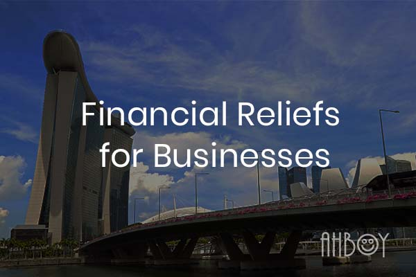COVID-19: Government financial reliefs for businesses